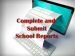Computer monitor and keyboard with text Complete and Submit School Reports